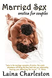 Married Sex: Erotica for Couples