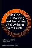 All-in-One CCIE Routing and Switching V5.0 Written Exam Guide: 2nd Edition