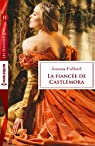 La fiancée de Castlemora par Fulford