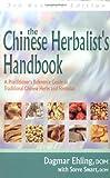 The Chinese Herbalist's Handbook, Dagmar Ehling and Steve Swart, 0910261261
