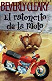El Ratoncito de la Moto, Beverly Cleary, 0060000570