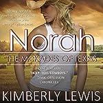 Norah: The McKades of Texas, Book 2 | Kimberly Lewis