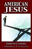 American Jesus Book 1: Chosen