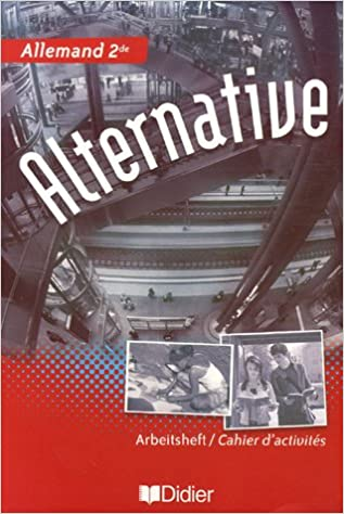 Allemand 2e Alternative : Cahier d'activités pdf