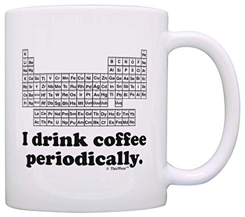 Chemistry Drink Coffee Periodically Graduation