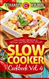 4 ingredient slow cooker cookbook - Slow Cooker Cookbook: Vol. 4 Family Friendly Freezer Meals
