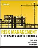 Risk Management for Design and Construction (RSMeans)