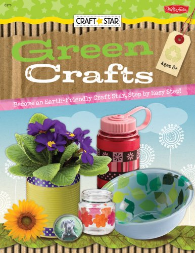 craft-star-green-crafts-become-an-earth-friendly-craft-star-step-by-easy-step