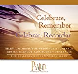 Celebrate, Remember / Celebrar, Recordar (English and Spanish Edition)