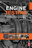 Engine Testing The Design Building Modification And Use Of Powertrain Test Facilities Engine Testing