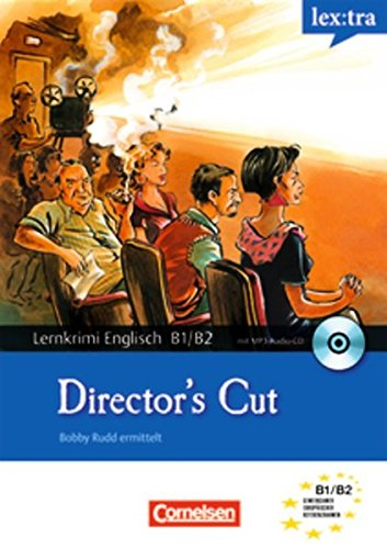 Lextra - Englisch - Lernkrimis: Bobby Rudd ermittelt: B1/B2 - Director's Cut: Krimi-Lektüre mit MP3-Hörbuch