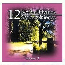 12 Revival Hymns & Gospel Songs, Volume 3