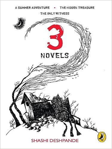 3 Novels : A Summer Adventure, The Hidden Treasure, The Only