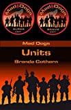 Units: Mad Dogs 8