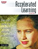 img - for Accelerated Learning in Practice (Brain-based methods for accelerating motivation and achievement) book / textbook / text book