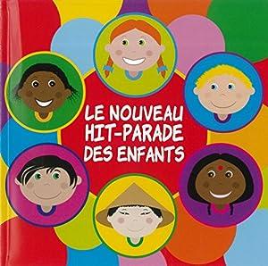 """Afficher """"Le nouveau hit-parade des enfants"""""""