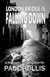 London Bridge is Falling Down (The Hollow Man Series) (Volume 2)
