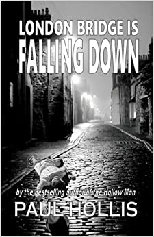 Book London Bridge is Falling Down: Volume 2 (The Hollow Man Series)