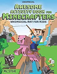 Minecraft Activity Book: Awesome Activity Book for Minecrafters: Coloring, Puzzles, Dot To Dot, Word Search, M