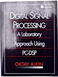 img - for Digital Signal Processing: A Laboratory Approach Using PC-DSP (3-1/2