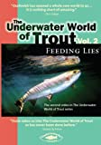 Underwater World Of Trout Volume 2: Feeding Lies