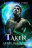 Taken (Many Lives Book 2)