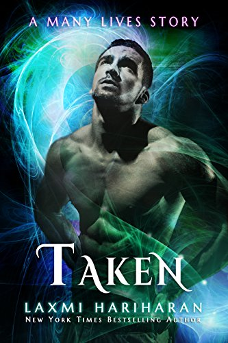 Taken (Many Lives Book 2) by [Hariharan, Laxmi]