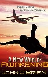 A New World: Awakening (English Edition)