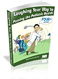 Laughing Your Way to Passing the Pediatric Boards, 4th Edition, Stu Silverstein, 0977137465