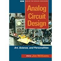 Analog Circuit Design: Art, Science and Personalities (EDN