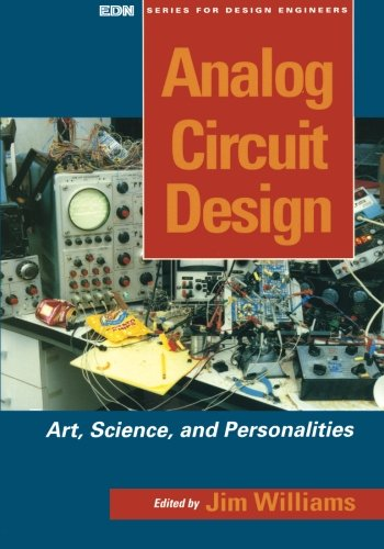 Analog Circuit Design: Art, Science and Personalities (EDN Series for Design Engineers) (Art And Craft Of Problem Solving Solutions)