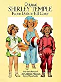 img - for Original Shirley Temple Paper Dolls (Dover Celebrity Paper Dolls) by Children's Museum Boston (1988-07-01) book / textbook / text book