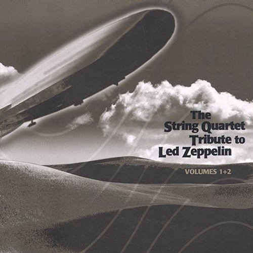 String Quartet Tribute To Led Zeppelin, Vol. 1 and 2
