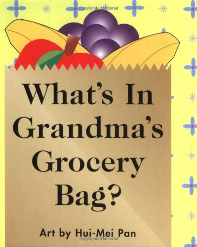 Price comparison product image What's In Grandma's Grocery Bag (Pull-Tab Book)