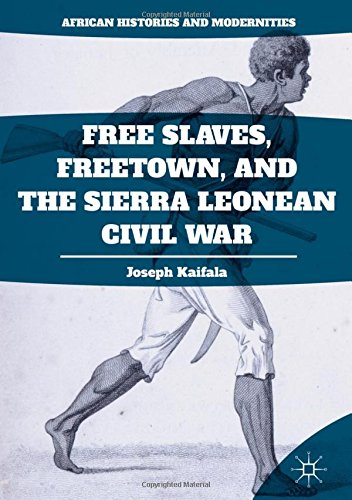 Free Slaves, Freetown, and the Sierra Le - Britain Sierra Leone Shopping Results