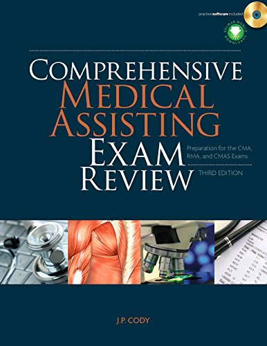 Comprehensive Medical Assisting Exam Review: Preparation for the CMA, RMA and CMAS Exams (Prepare Your Students For Certification Exams) Pdf