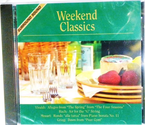 Weekend Classics: Light Hits from the Baroque, Classical, Romantic, Impressionist and Modern Eras (German Romantic Organ Music)