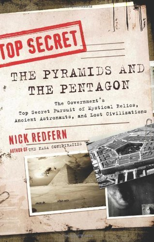 The Pyramids and the Pentagon: The Government's Top Secret Pursuit of Mystical Relics, Ancient Astronauts, and Lost Civilizations by Nick Redfern - Shopping Mall Pentagon