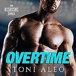 Overtime: Assassins Series #7   Toni Aleo
