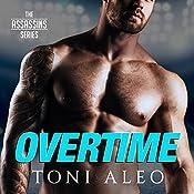 Overtime: Assassins Series #7 | Toni Aleo