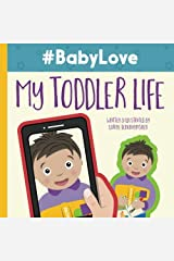 #BabyLove: My Toddler Life (Volume 2) Paperback