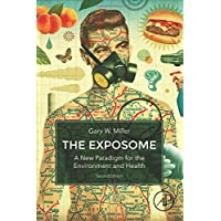 The Exposome: A New Paradigm for the Environment and Health