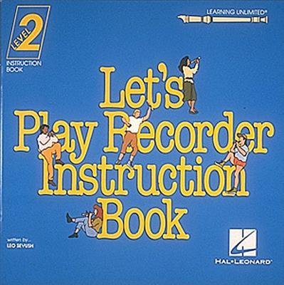 [(Let's Play Recorder Instruction Book )] [Author: Leo Sevish] [Aug-1993]