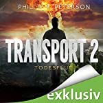 Todesflut (Transport 2) | Phillip P. Peterson