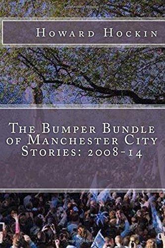 The Bumper Bundle of Manchester City Stories: 2008-14 PDF