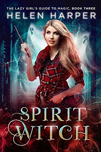 Spirit Witch (The Lazy Girl's Guide To Magic Book 3) cover