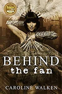 Behind The Fan by Caroline Walken ebook deal