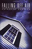 Falling off Air, Catherine Sampson, 0892968133