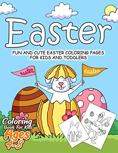 Easter Coloring Book for Kids Ages 4-8: 55 Fun and Easy Easter Coloring Pages | Easter Book for Kids | Easter Gift for Kids, Toddlers and Preschool