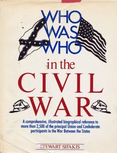 Who Was Who in the Civil War (Where Hourglass Buy To)